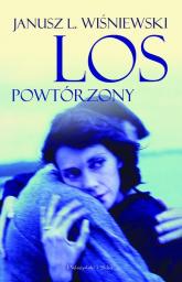 Los powtórzony - Janusz Leon Wiśniewski | mała okładka