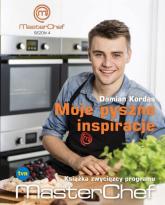 Moje pyszne inspiracje. Książka zwycięzcy programu MasterChef - Damian Kordas | mała okładka
