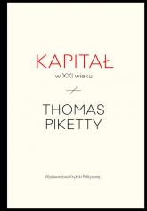 Kapitał w XXI wieku - Thomas Piketty | mała okładka
