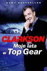 Moje lata w Top Gear - Jeremy Clarkson   mała okładka