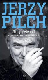 Drugi dziennik 21 czerwca 2012 - 20 czerwca 2013 - Jerzy Pilch | mała okładka