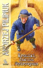 Kroniki Jakuba Wędrowycza - Andrzej Pilipiuk | mała okładka
