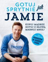Gotuj sprytnie jak Jamie - Jamie Oliver | mała okładka