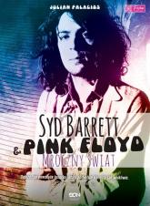 Syd Barrett i Pink Floyd. Mroczny świat - Julian Palacios | mała okładka