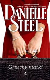 Grzechy matki - Danielle Steel | mała okładka