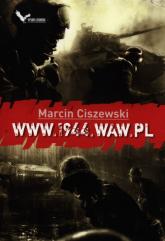www.1944.waw.pl - Marcin Ciszewski | mała okładka