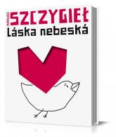 Laska nebeska - Mariusz Szczygieł | mała okładka