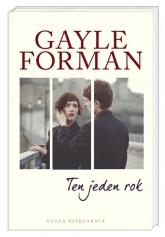 Ten jeden rok - Gayle Forman | mała okładka
