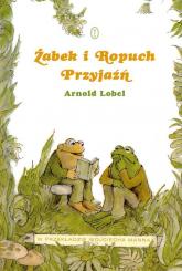 Żabek i Ropuch. Przyjaźń - Arnold Lobel | mała okładka