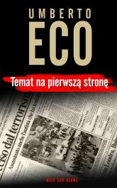 Temat na pierwszą stronę  - Umberto Eco | mała okładka