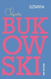 Szmira - Charles Bukowski | mała okładka