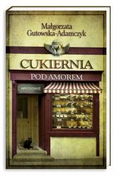 Cukiernia Pod Amorem. Tom 3. Hryciowie - Małgorzata Gutowska-Adamczyk | mała okładka