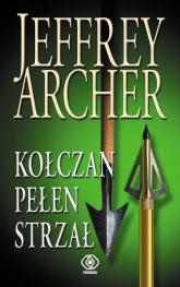 Kołczan pełen strzał - Jeffrey Archer  | mała okładka