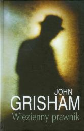 Więzienny prawnik TW. - John Grisham | mała okładka