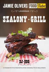 Jamie Oliver's Food Tube Szalony grill - Christian Stevenson | mała okładka
