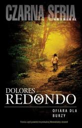Ofiara dla burzy - Dolores Redondo | mała okładka