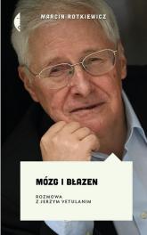 Mózg i błazen. Rozmowa z Jerzym Vetulanim - Marcin Rotkiewicz | mała okładka