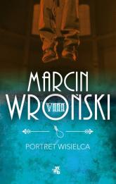 Portret wisielca - Marcin Wroński | mała okładka