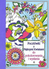Pocztówki z Pięknymi Kwiatami do pokolorowania i wysłania - Gunnell Beth | mała okładka