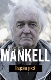 Grząskie piaski - Henning Mankell | mała okładka
