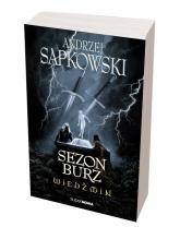 Wiedźmin. Sezon burz  - Andrzej Sapkowski | mała okładka