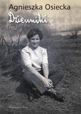 Dzienniki 1952 - Agnieszka Osiecka | mała okładka