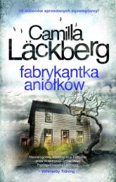 Fabrykantka aniołków  - Camilla Läckberg | mała okładka