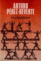 Fechtmistrz - Arturo Perez-Reverte | mała okładka