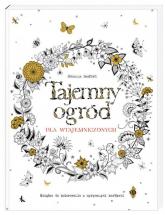 Tajemny ogród dla wtajemniczonych. Książka do kolorowania z wyrywanymi kartkami - Johanna Basford | mała okładka
