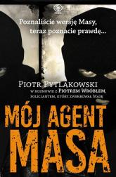 Mój agent Masa - Piotr Pytlakowski | mała okładka