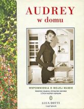 Audrey w domu - Luca Dotti | mała okładka