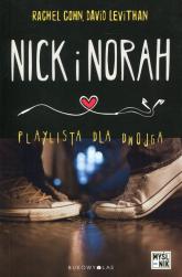 Nick i Norah. Playlista dla dwojga - David Levithan, Rachel Cohn  | mała okładka