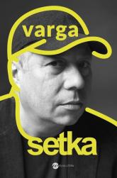 Setka - Krzysztof Varga | mała okładka