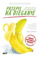 Przepis na bieganie - Małgorzata Majewska | mała okładka