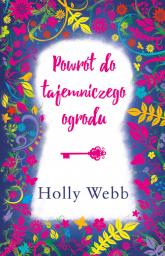 Powrót do tajemniczego ogrodu - Holly Webb | mała okładka