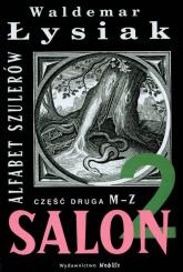 Salon 2 Alfabet szulerów - Waldemar Łysiak | mała okładka