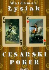Cesarski poker - Waldemar Łysiak | mała okładka