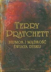 Humor i mądrość świata dysku - Terry Pratchett | mała okładka