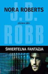 Śmiertelna fantazja - Nora Roberts | mała okładka