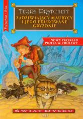 Zadziwiający Maurycy i jego edukowane gryzonie. Świat dysku - Terry Pratchett | mała okładka