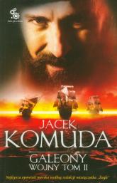 Galeony wojny. Tom 2 - Jacek Komuda | mała okładka