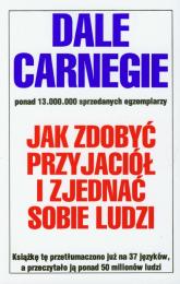 Jak zdobyć przyjaciół i zjednać sobie ludzi - Dale Carnegie | mała okładka