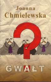 Gwałt - Joanna Chmielewska   mała okładka