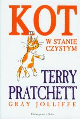Kot w stanie czystym - Terry Pratchett, Gray Jolliffe | mała okładka