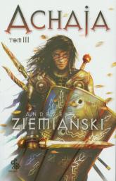 Achaja Tom 3 - Andrzej Ziemiański | mała okładka