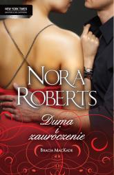 Duma i zauroczenie - Nora Roberts | mała okładka