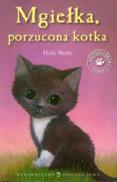 Mgiełka, porzucona kotka - Holly Webb | mała okładka