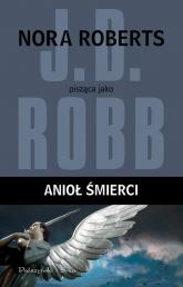 Anioł śmierci - J.D. Robb | mała okładka