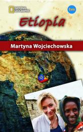 Etiopia. Kobieta na krańcu świata - Martyna Wojciechowska | mała okładka