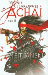 Pomnik cesarzowej Achai. Tom 2 - Andrzej Ziemiański | mała okładka